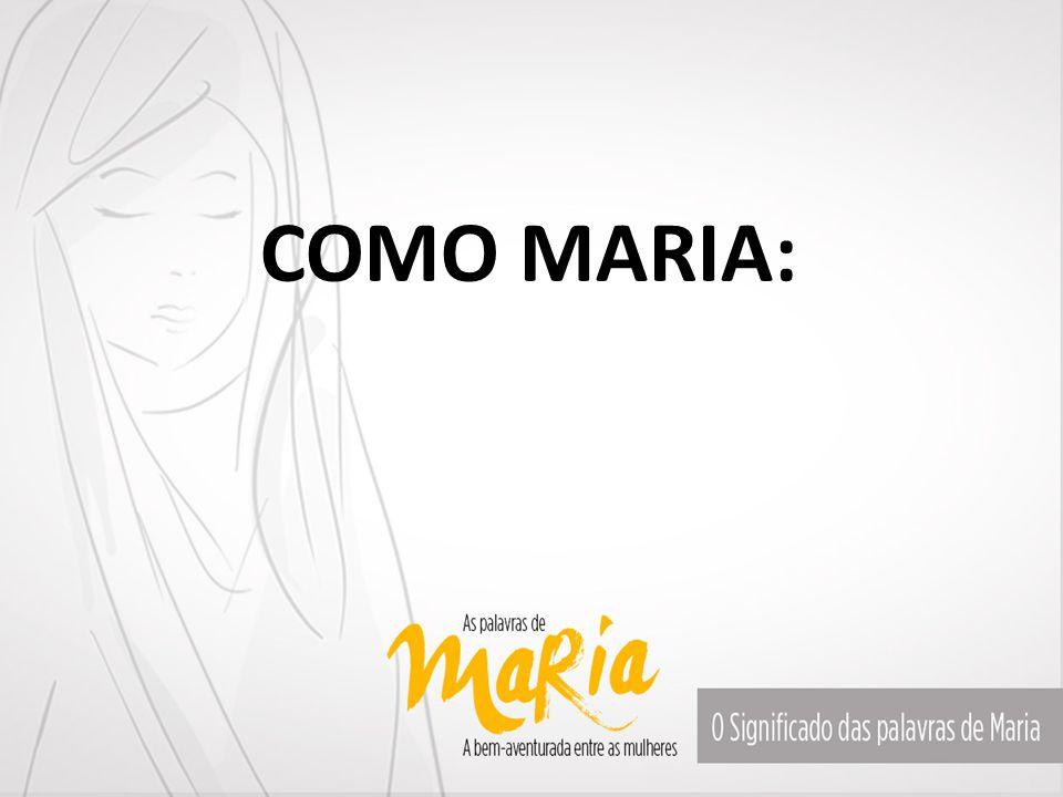 COMO MARIA: