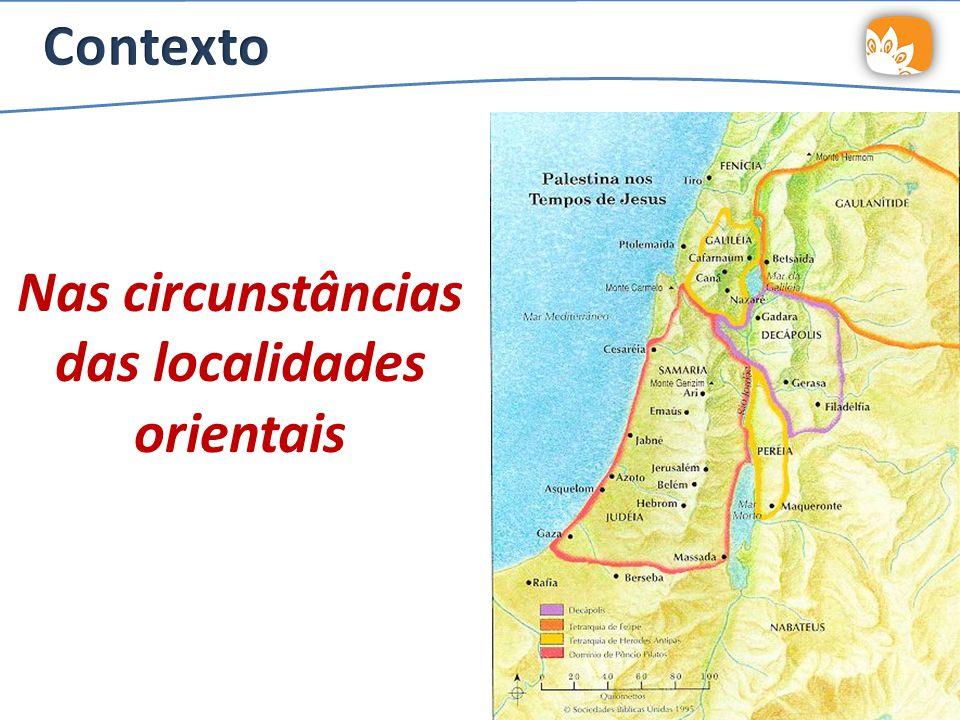 Nas circunstâncias das localidades orientais