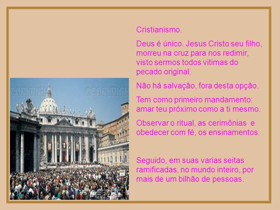Cristianismo.Deus é único.