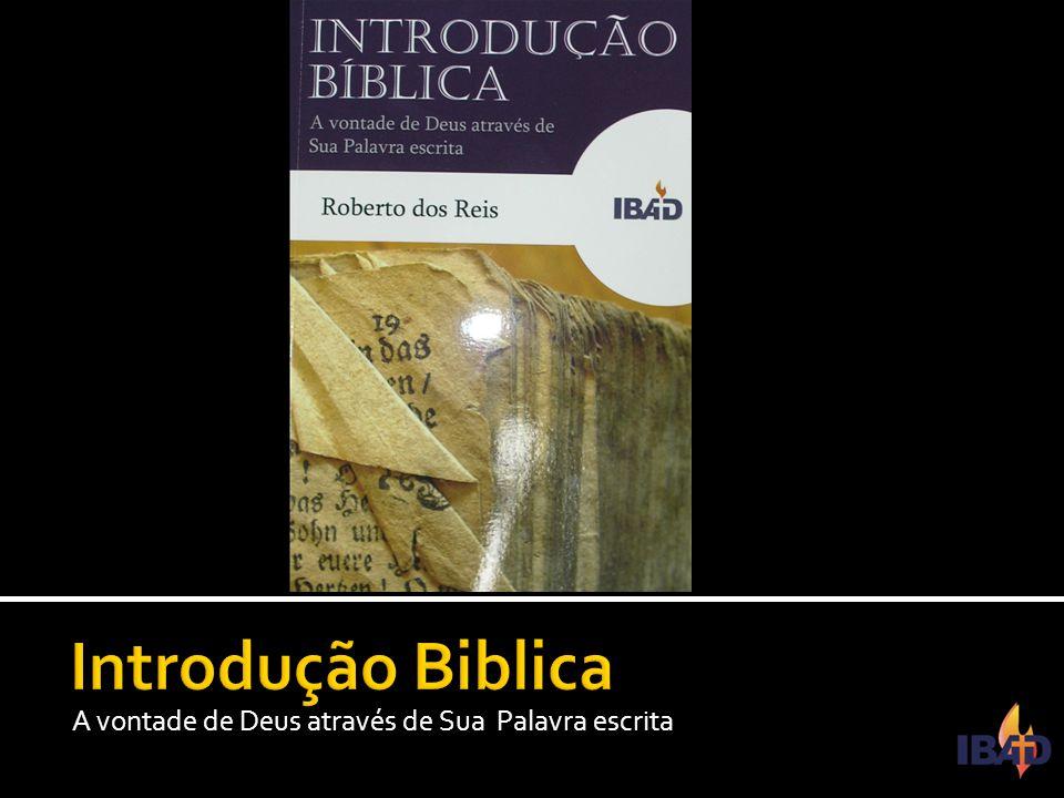IBAD – PINDAMONHANGABA/SP  O livro propõe uma introdução ao estudo das sagradas escrituras,sua formação(canon),inspiração,os manuscritos e as traduções atuais dentre outras questões pertinentes.