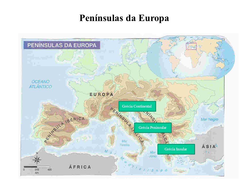Penínsulas da Europa Grécia Continental Grécia Peninsular Grécia Insular