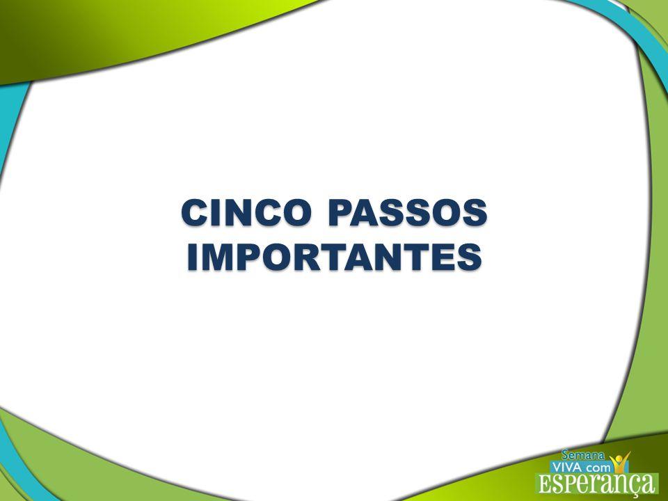 CINCO PASSOS IMPORTANTES