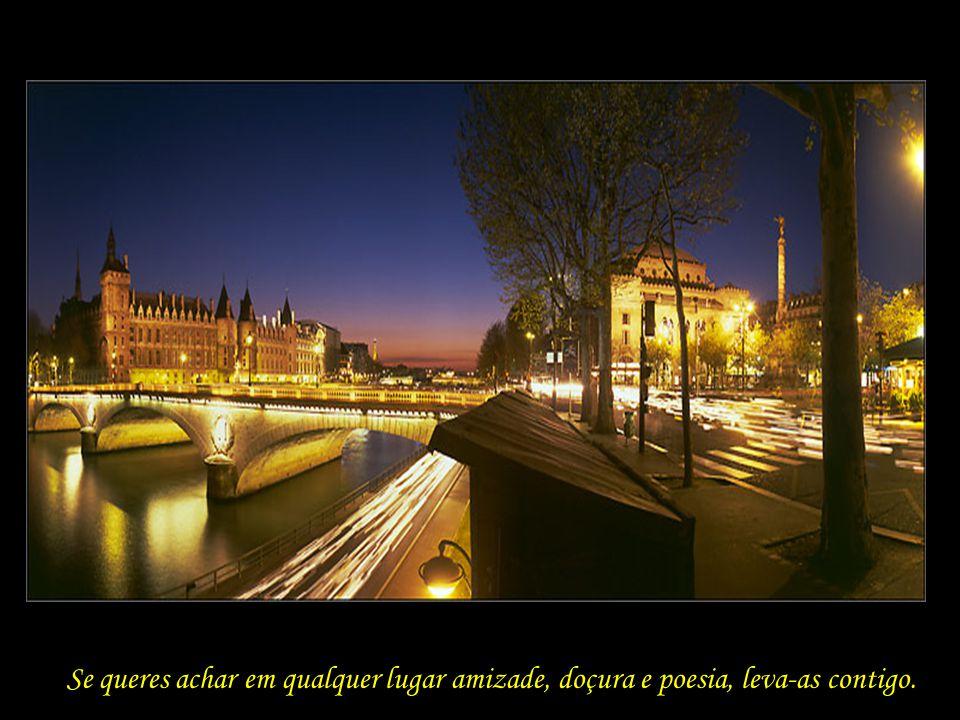 Às pessoas lhes interessam nosso destino exterior; o interior, só a nosso amigo.