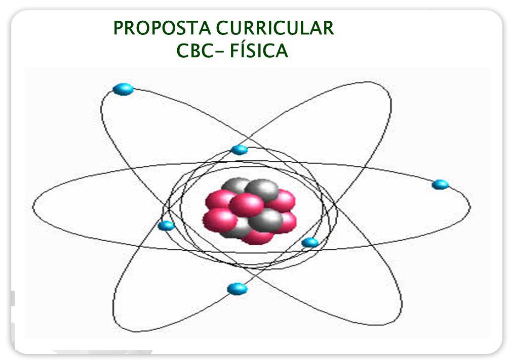 PROPOSTA CURRICULAR CBC- FÍSICA