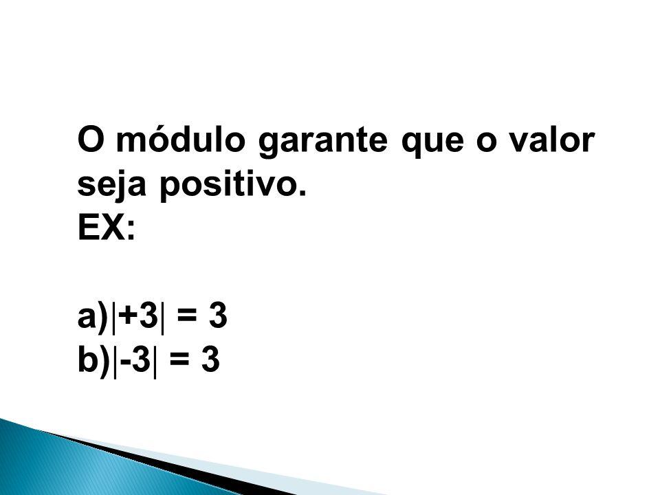 MATEMÁTICA, 1º Ano Medidas de dispersão: desvio médio, desvio padrão e variância O módulo garante que o valor seja positivo. EX: a)  +3  = 3 b)  -3