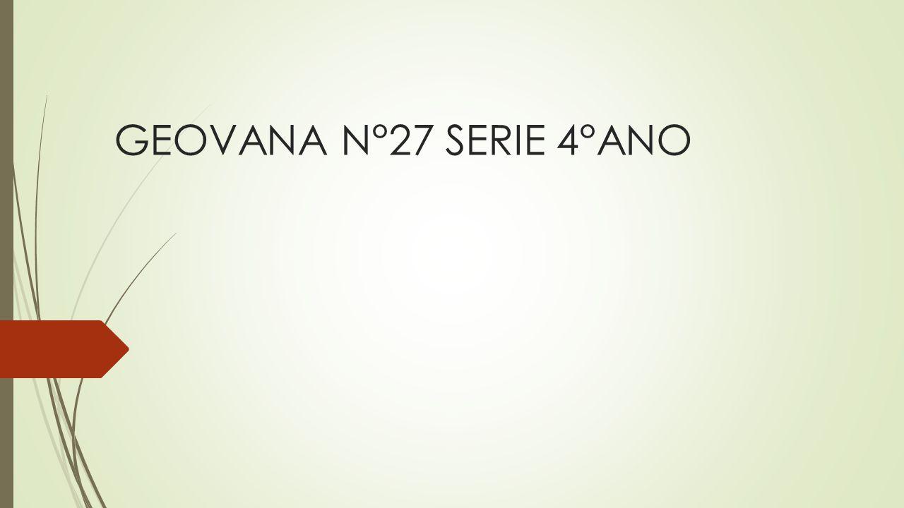GEOVANA N°27 SERIE 4°ANO