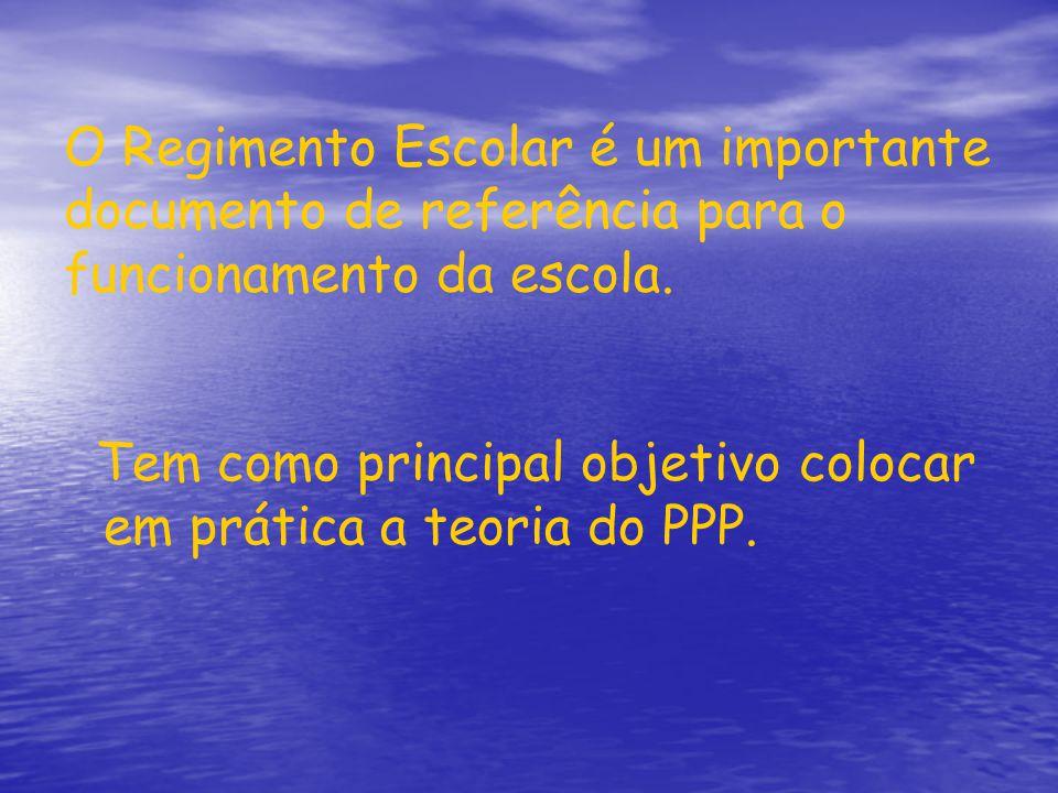 O Regimento Escolar é um importante documento de referência para o funcionamento da escola. Tem como principal objetivo colocar em prática a teoria do
