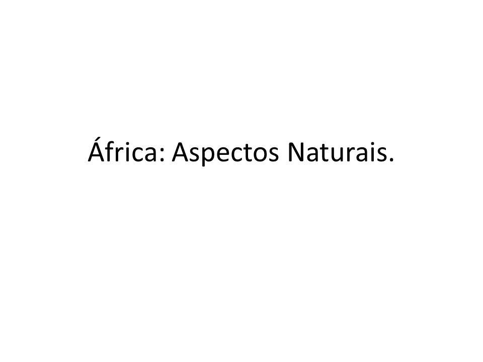África: Aspectos Naturais.