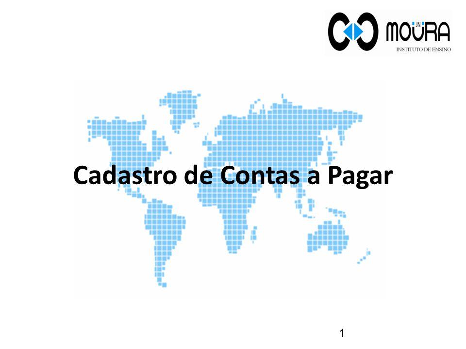 Utilize as seguintes relações para visualizar as movimentações referentes as Contas a Pagar. 22