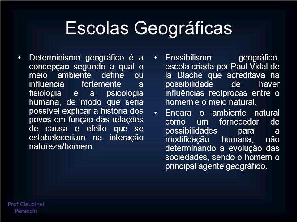 Escolas Geográficas Determinismo geográfico é a concepção segundo a qual o meio ambiente define ou influencia fortemente a fisiologia e a psicologia humana, de modo que seria possível explicar a história dos povos em função das relações de causa e efeito que se estabeleceriam na interação natureza/homem.
