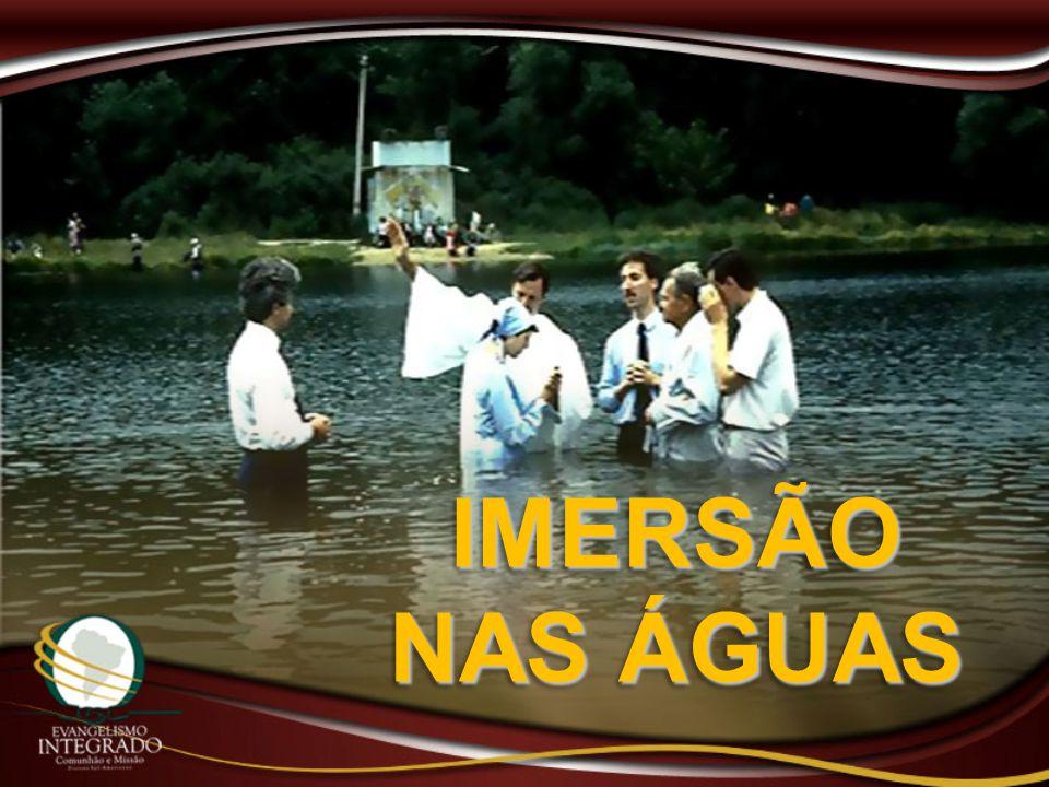 IMERSÃO NAS ÁGUAS