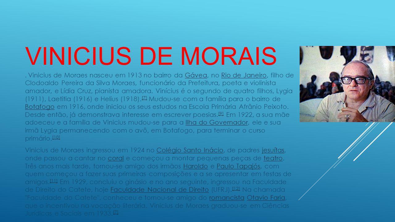 VINICIUS DE MORAIS.