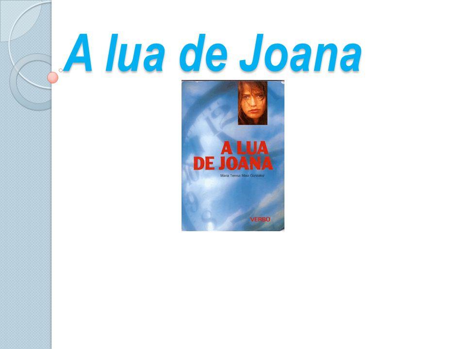 A lua de Joana A lua de Joana
