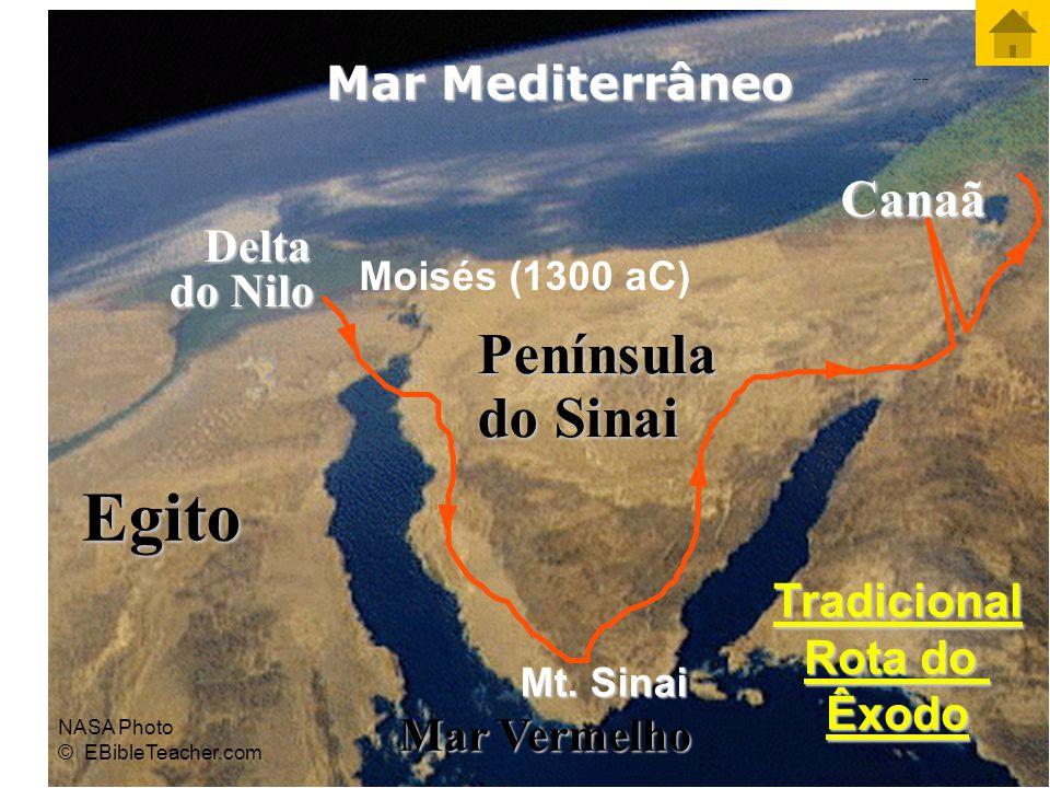 Egito Delta do Nilo Mar Mediterrâneo Mar Vermelho Península do Sinai Canaã Tradicional Rota do Êxodo NASA Photo © EBibleTeacher.com Codorniz/Maná Mt.