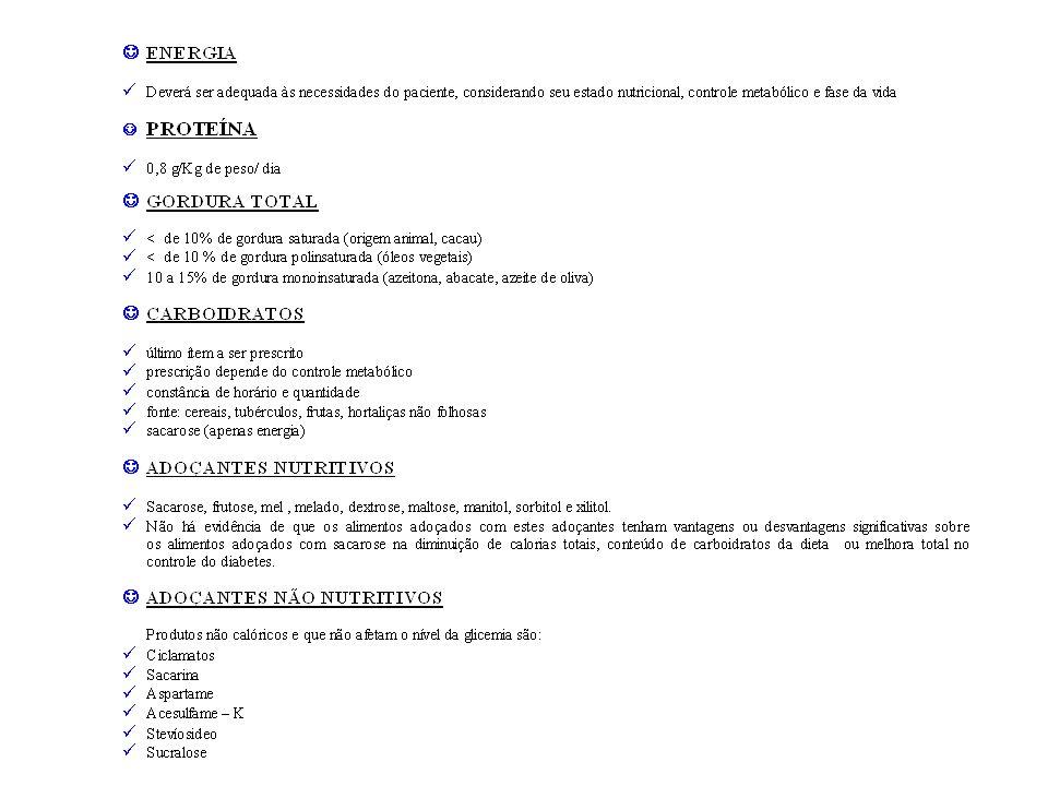 Densidade Energética Aumento de gordura mono e polinsaturada: 3azeite de oliva e óleo de canola: 5 % do volume.
