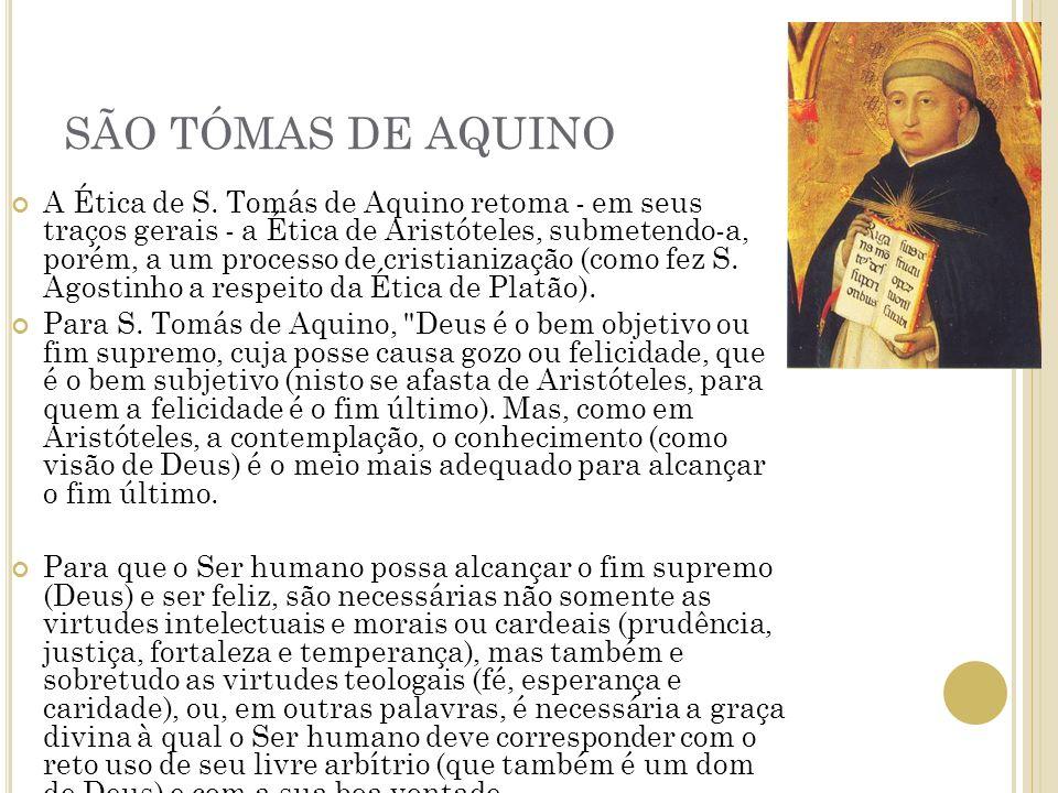 SÃO TÓMAS DE AQUINO A Ética de S.