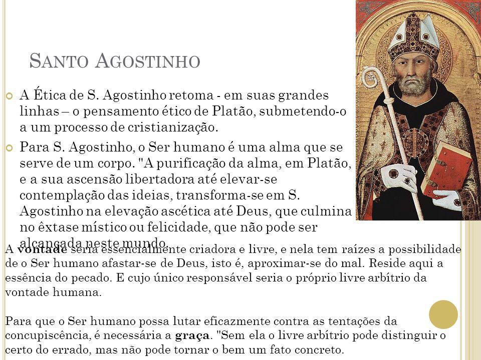 S ANTO A GOSTINHO A Ética de S.