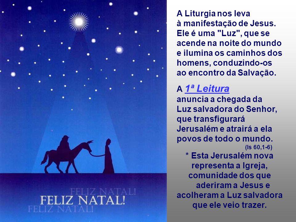 O tempo de Natal é a uma caminhada à procura de Jesus.