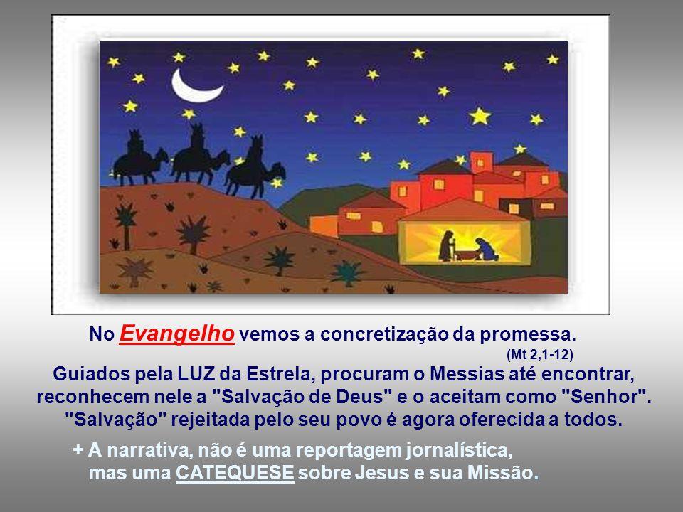 apresenta o projeto salvador de Deus, como uma realidade que vai atingir toda a humanidade, juntando judeus e pagãos, numa mesma comunidade de irmãos, a comunidade de Jesus.