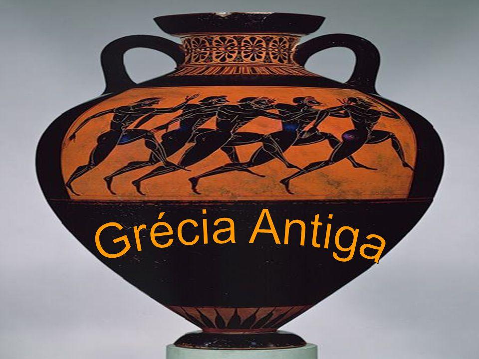 Grécia Antiga A civilização grega tem grande importância na formação cultural e política do Ocidente.