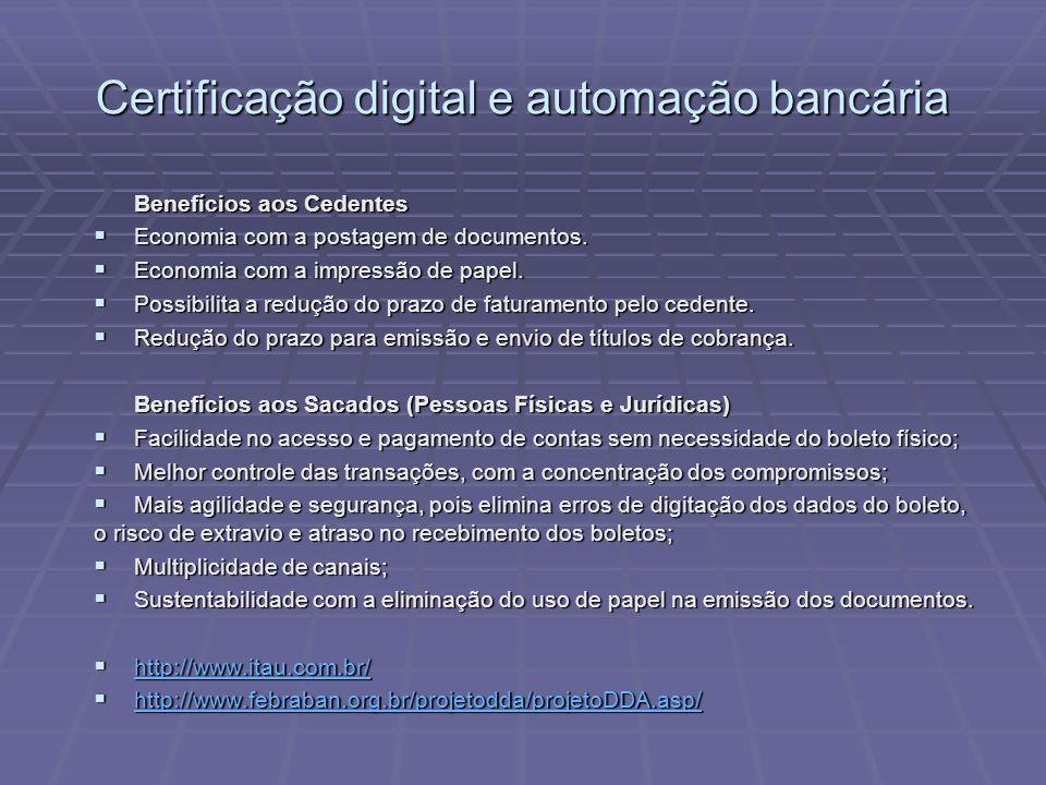 Benefícios aos Cedentes  Economia com a postagem de documentos.