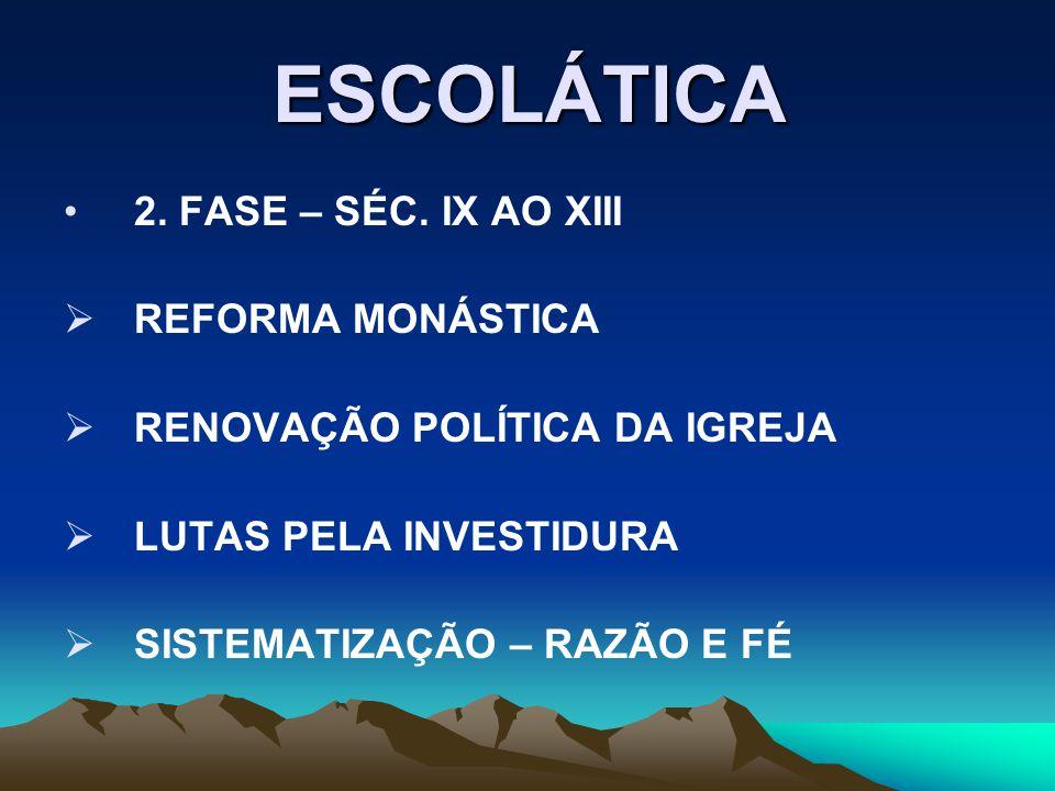 ESCOLÁTICA 2.FASE – SÉC.