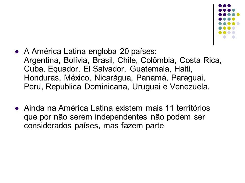 A América Latina engloba 20 países: Argentina, Bolívia, Brasil, Chile, Colômbia, Costa Rica, Cuba, Equador, El Salvador, Guatemala, Haiti, Honduras, México, Nicarágua, Panamá, Paraguai, Peru, Republica Dominicana, Uruguai e Venezuela.