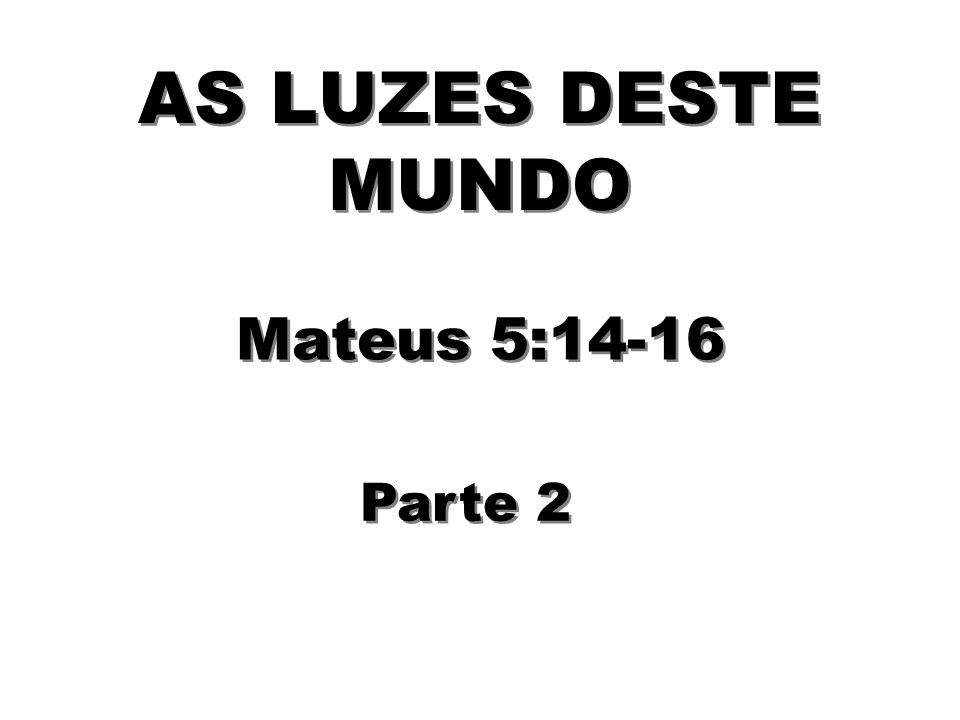 A Bíblia não fala que temos de vencer o pecado, mas diz que devemos vencer o mundo.