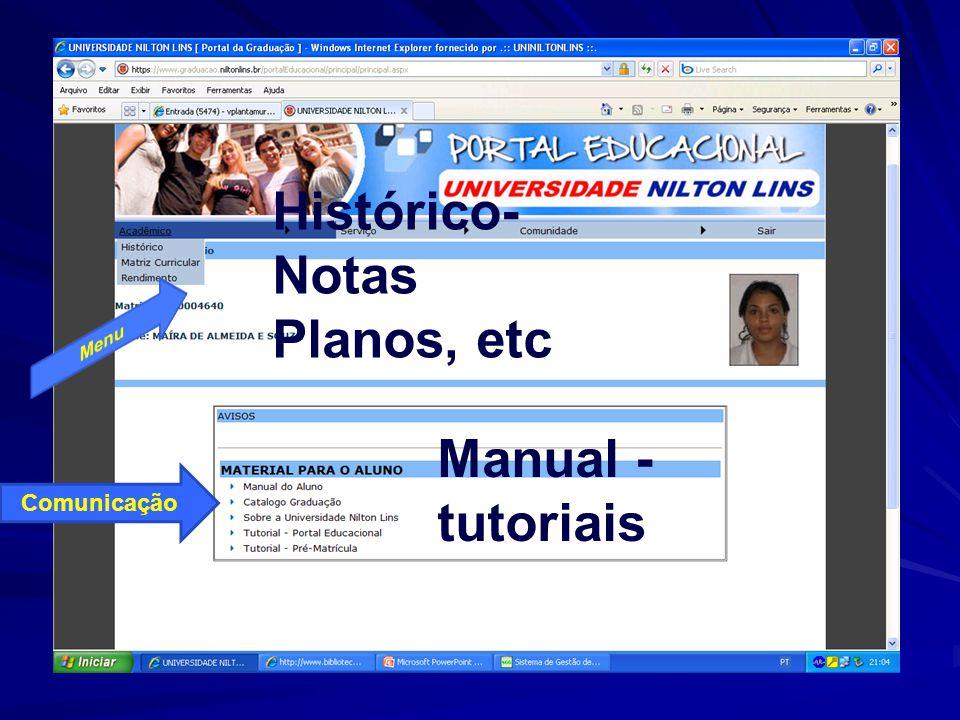 Comunicação Manual - tutoriais Histórico- Notas Planos, etc