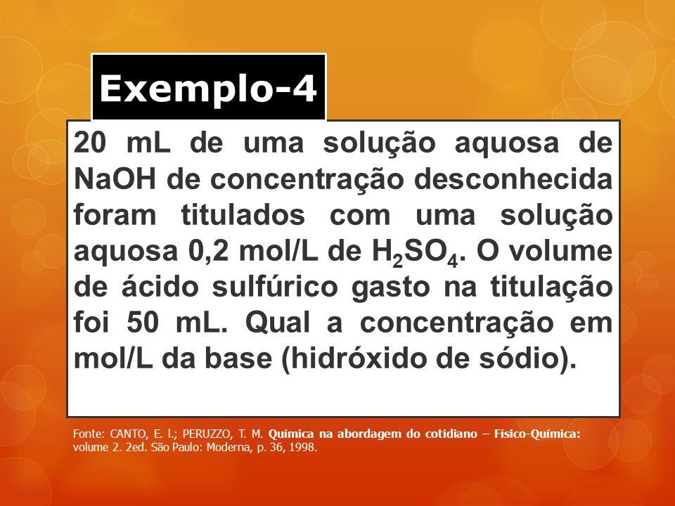 20 mL de uma solução aquosa de NaOH de concentração desconhecida foram titulados com uma solução aquosa 0,2 mol/L de H 2 SO 4. O volume de ácido sulfú