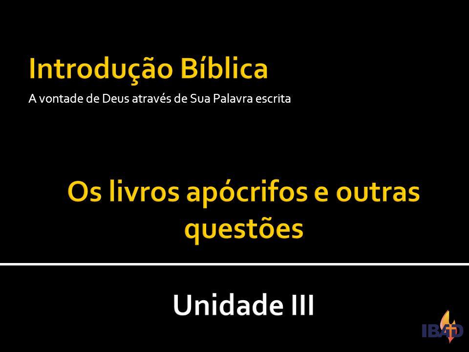 IBAD – PINDAMONHANGABA/SP  5.2 – Outros apócrifos  Assim como tiveram apócrifos no Antigo Testamento, no Novo Testamento também surgiram livros que buscaram seu lugar no Cânon sagrado.