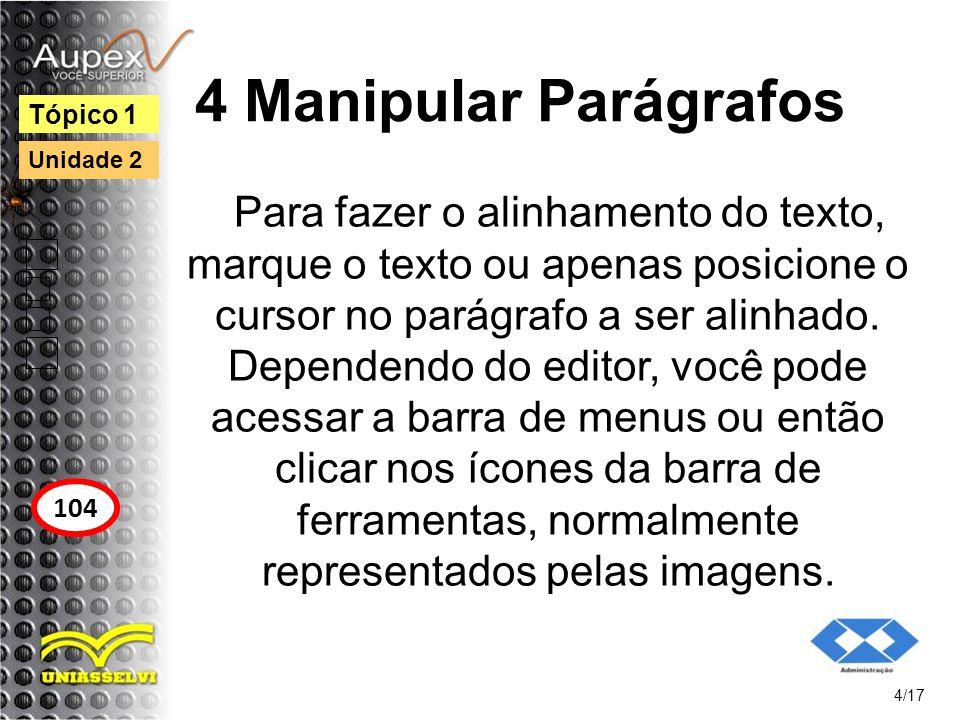 5 Numeração de Páginas Para numerar as páginas de um documento, encontre no seu editor opções parecidas com: inserir número de páginas, numerar as páginas ou imprimir ou números de páginas.