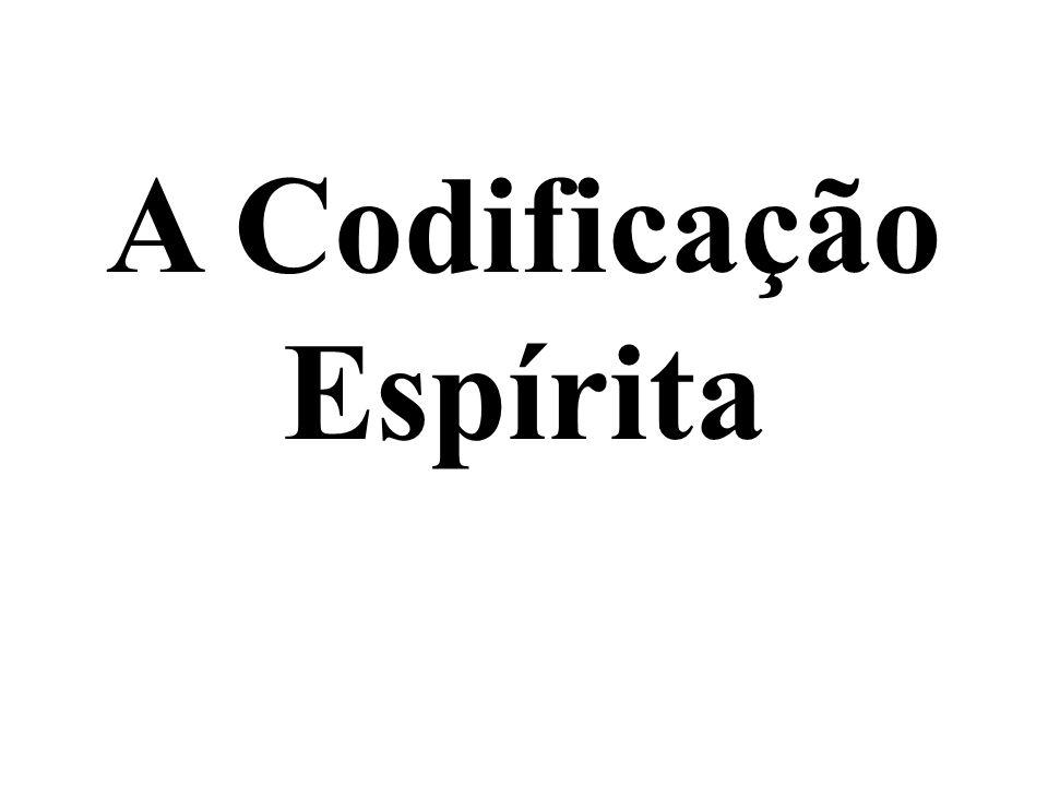 A Codificação Espírita