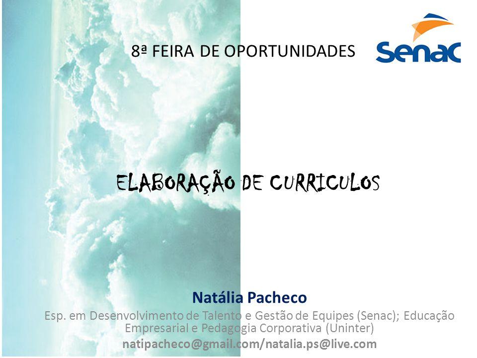 8ª FEIRA DE OPORTUNIDADES Natália Pacheco Esp.