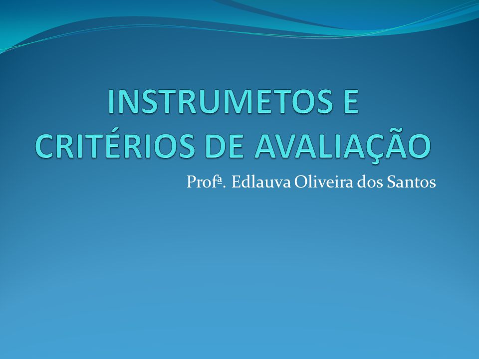 Profª. Edlauva Oliveira dos Santos
