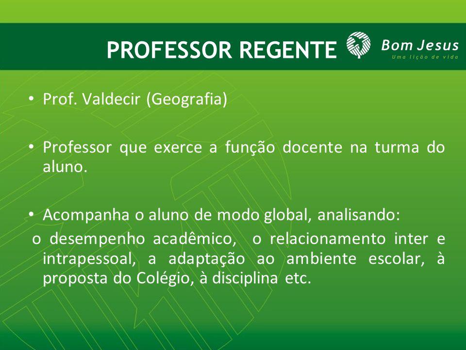PROFESSOR REGENTE Prof.