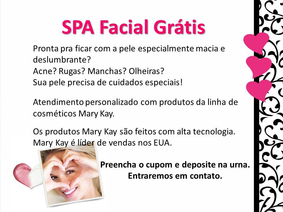 Maria Orminda Fonseca Consultora Sênior de Beleza Mary Kay 48 99914325 Você ganhou uma sessão de SPA Facial Grátis SPA Facial Grátis Pronta pra ficar com a pele especialmente macia e deslumbrante.