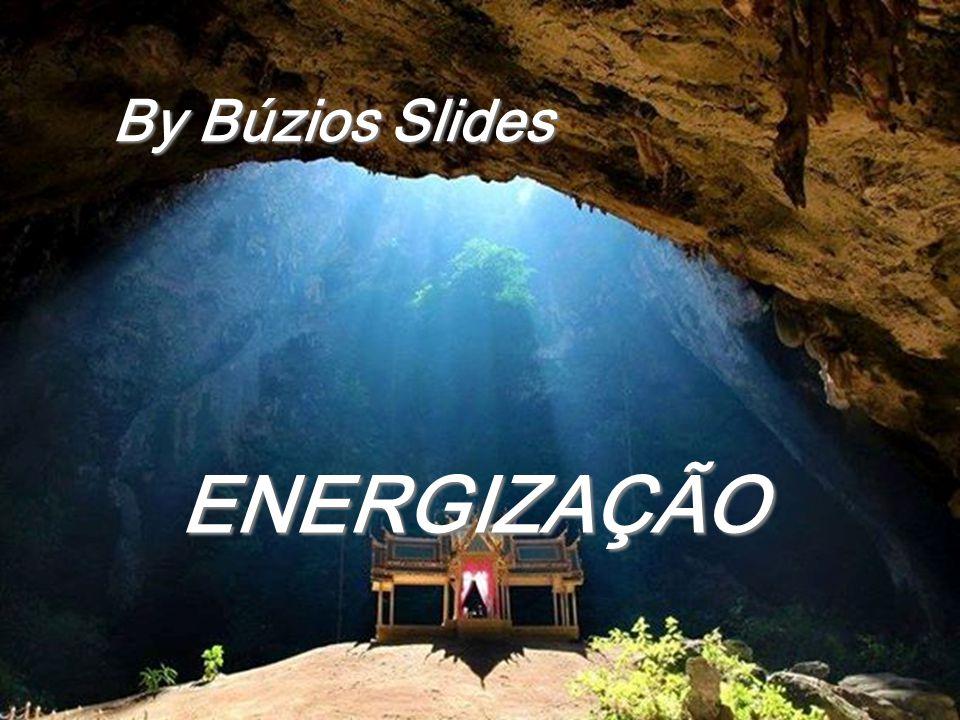 By Búzios Slides ENERGIZAÇÃO
