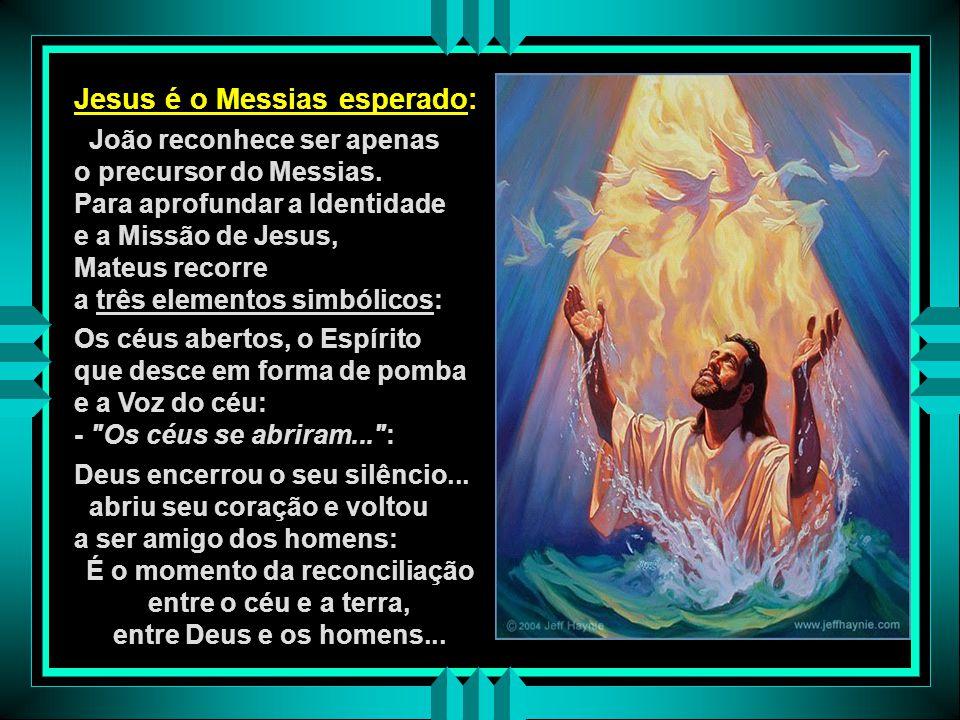 - Jesus é o NOVO LIBERTADOR: O batismo de Jesus no Jordão recorda a passagem do Mar Vermelho e estabelece um novo paralelo entre Jesus e Moisés… Jesus