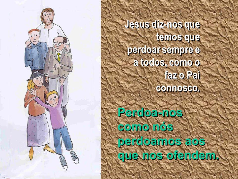O perdão renova o caminho O perdão renova o caminho - da amizade - da amizade - da convivência...