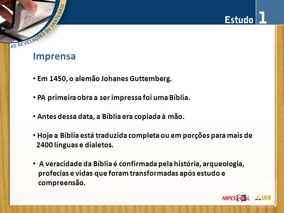 Imprensa Em 1450, o alemão Johanes Guttemberg.PA primeira obra a ser impressa foi uma Bíblia.