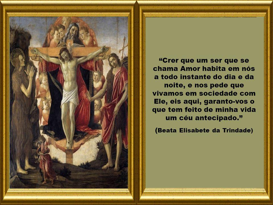 Texto – Catecismo da Igreja Católica; Elisabete da Trindade – Obras Completas.