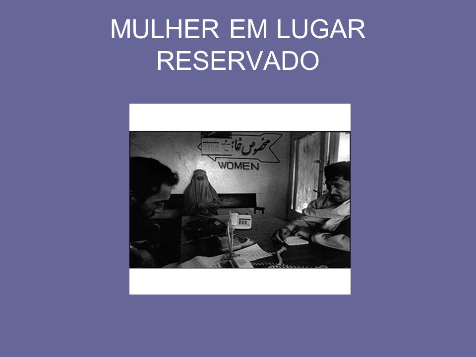 MULHER EM LUGAR RESERVADO