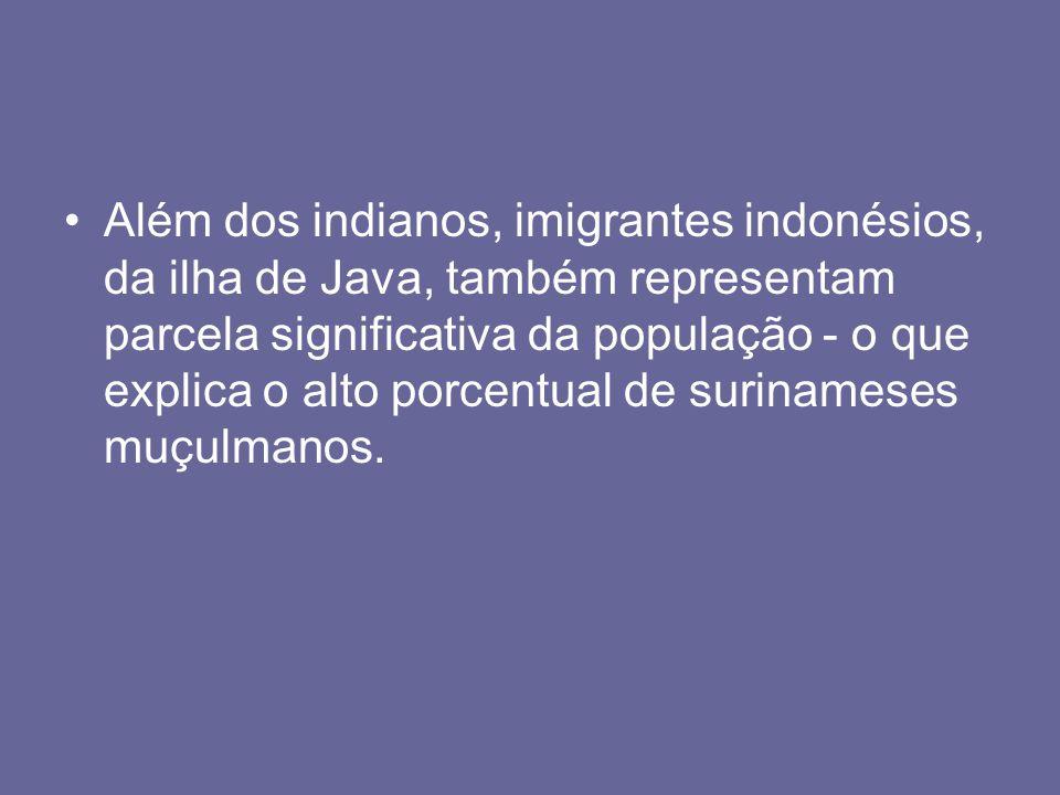 Além dos indianos, imigrantes indonésios, da ilha de Java, também representam parcela significativa da população - o que explica o alto porcentual de