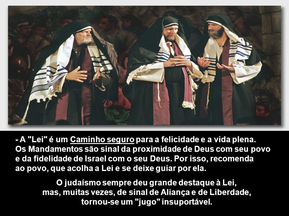 - A Lei de Deus representa uma Sabedoria desconhecida pelos outros povos, um meio de viver a Aliança com Deus, e assim chegar à Terra Prometida...