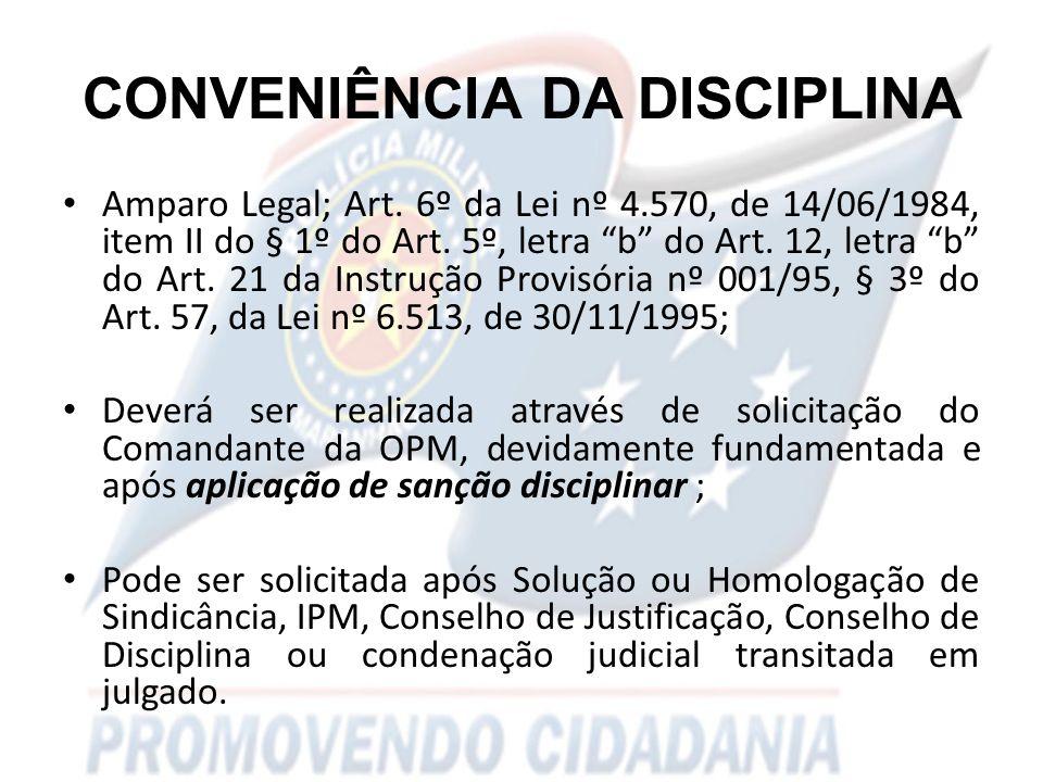 CONVENIÊNCIA DA DISCIPLINA Amparo Legal; Art.