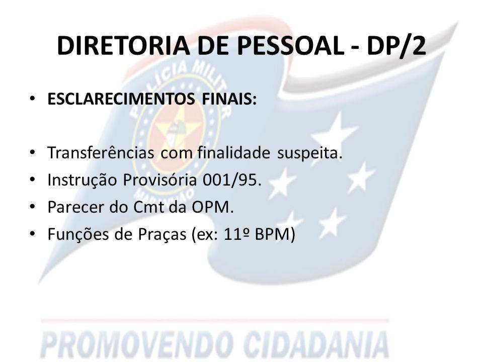 DIRETORIA DE PESSOAL - DP/2 ESCLARECIMENTOS FINAIS: Transferências com finalidade suspeita.