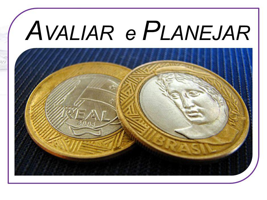 A VALIAR e P LANEJAR