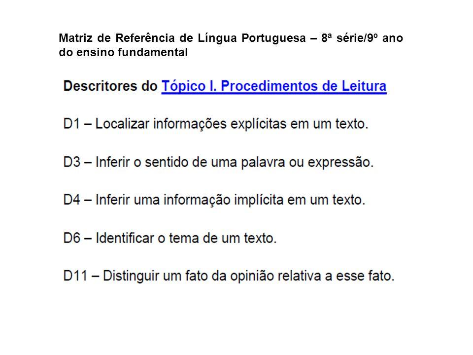 Matriz de Referência de Língua Portuguesa – 8ª série/9º ano do ensino fundamental