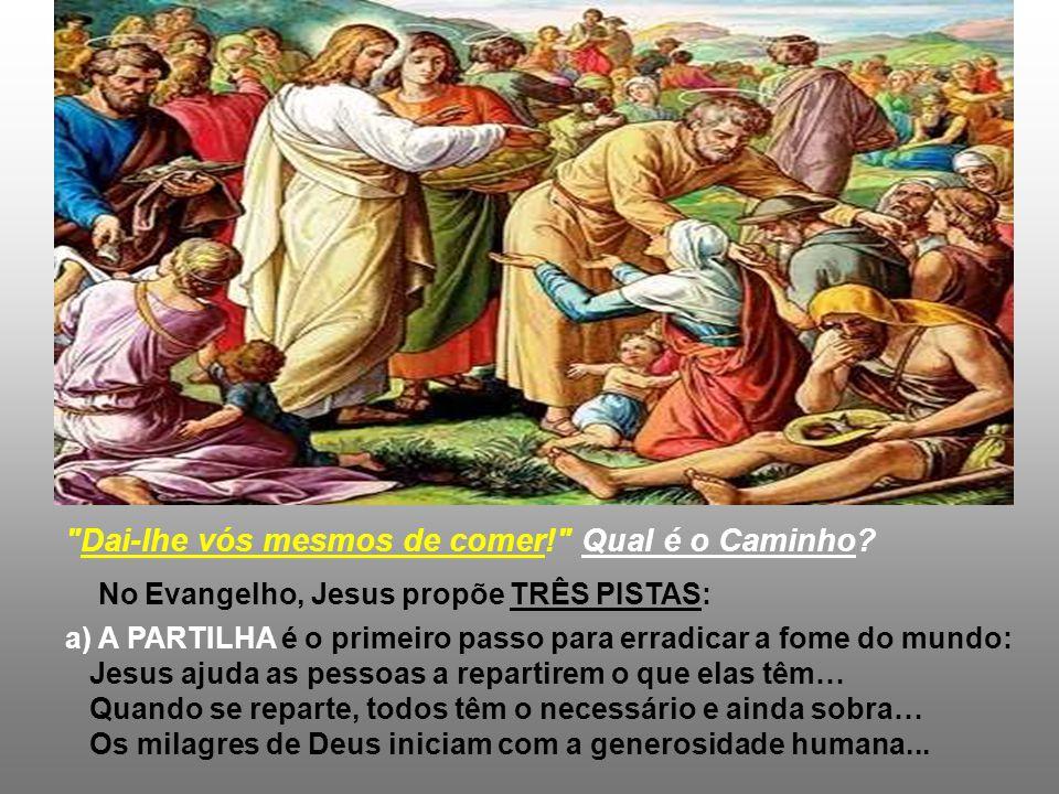 A solução não está no muito que poucos possuem e retêm para si, mas no pouco de cada um, que é repartido entre todos. * Brasil, um país tão rico, com